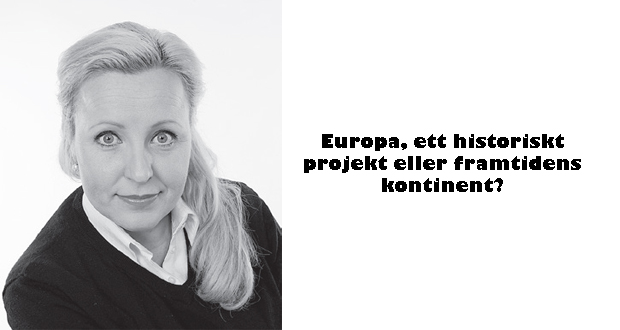 Europa, ett historiskt projekt eller framtidens kontinent?